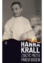 Okładka książki Zdążyć przed Panem Bogiem Hanna Krall