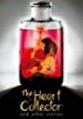 Okładka książki The Heart Collector Melinda Salisbury