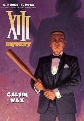 Okładka książki XIII Mystery: Calvin Wax Fred Duval,Corentin Rouge