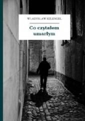 Okładka książki Co czytałem umarłym Władysław Szlengel