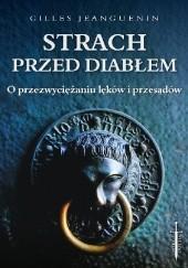 Okładka książki Strach przed diabłem Ks. Gilles Jeanguenin