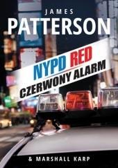 Okładka książki Czerwony alarm James Patterson,Marshall Karp
