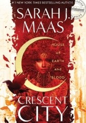 Okładka książki House of Earth and Blood Sarah J. Maas
