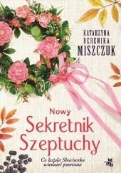 Okładka książki Nowy Sekretnik Szeptuchy Katarzyna Berenika Miszczuk