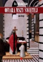 Okładka książki Ofiara Mszy Świętej tom II ks. Mikołaj Gihr