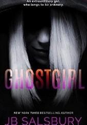 Okładka książki Ghostgirl J.B Salsbury