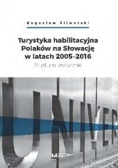 Okładka książki Turystyka habilitacyjna Polaków na Słowację w latach 2005-2016 Bogusław Śliwerski