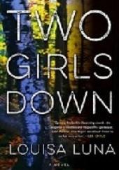 Okładka książki Two Girls Down Louisa Luna