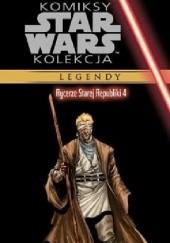 Okładka książki Star Wars: Rycerze Starej Republiki #4 John Jackson Miller,Brian Ching,Michael Atiyeh,Bong Dazo,Alan Robinson,Joe Pimentel