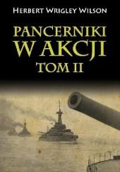 Okładka książki Pancerniki w akcji tom II Herbert Wrigley Wilson