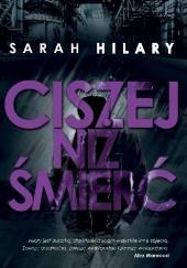 Okładka książki Ciszej niż śmierć Sarah Hilary