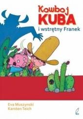 Okładka książki Kowboj Kuba i wstrętny Franek Eva Muszynski