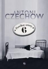 Okładka książki Pawilon szósty Anton Czechow