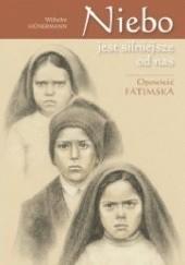 Okładka książki Niebo jest silniejsze od nas. Opowieść fatimska Wilhelm Hünermann