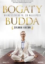 Okładka książki Bogaty budda. Bierz z życia to, co najlepsze Sylwia Kocoń