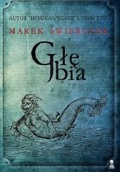 Okładka książki Głębia Marek Świerczek