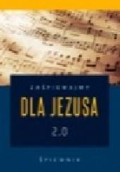 Okładka książki Zaśpiewajmy dla Jezusa 2.0 – śpiewnik religijny Natalia Narożna,Jacek Księżopolski CSMA,Krystian Koryciński