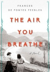 Okładka książki The Air You Breathe
