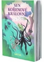 Okładka książki Sen kořenové královny Barbara Bazaldua