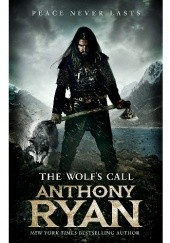 Okładka książki The Wolf's Call Anthony Ryan