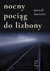 Okładka książki Nocny pociąg do Lizbony Pascal Mercier