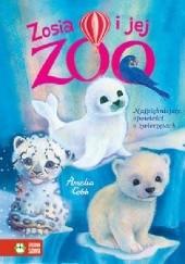 Okładka książki Zosia i jej zoo. Najpiękniejsze opowieści o zwierzętach. Amelia Cobb