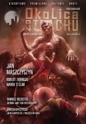 Okładka książki OkoLica Strachu nr 10 (2) 2018 Jan Maszczyszyn,Robert Ziębiński,Tomasz Graczykowski,Marek Stelar