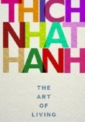 Okładka książki The Art of Living Thích Nhất Hạnh