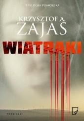 Okładka książki Wiatraki Krzysztof A. Zajas