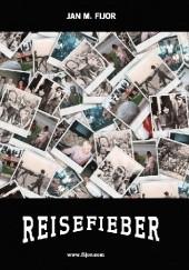 Okładka książki Reisefieber, pomysł na zwiedzanie świata Jan M. Fijor