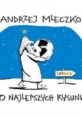 Okładka książki 100 najlepszych rysunków Andrzej Mleczko