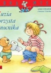 Okładka książki Zuzia korzysta z nocnika Liane Schneider