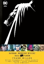 Okładka książki Batman: Mroczny Rycerz – Rasa Panów Frank Miller,Brian Azzarello,Andy Kubert,Klaus Janson,Alex Sinclair,Brad Anderson
