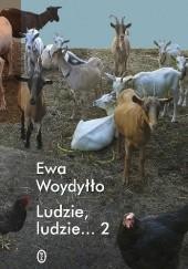 Okładka książki Ludzie, ludzie... 2 Ewa Woydyłło