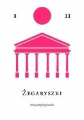 Okładka książki Żegaryszki Krzysztof Czyżewski