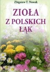 Okładka książki Zioła z polskich łąk Zbigniew T. Nowak