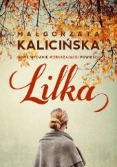 Okładka książki Lilka Małgorzata Kalicińska