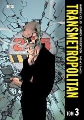 Okładka książki Transmetropolitan - Tom 3 Warren Ellis,Darick Robertson