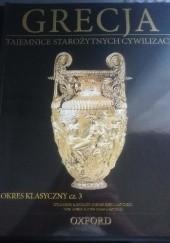 Okładka książki Grecja. Okres Klasyczny cz. 3 praca zbiorowa