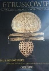 Okładka książki Etruskowie. Italia Przedrzymska praca zbiorowa