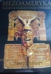 Okładka książki Mezoameryka. Aztekowie cz. 2 praca zbiorowa