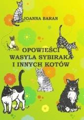 Okładka książki Opowieści Wasyla sybiraka i innych kotów Joanna Baran