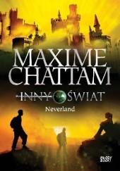 Okładka książki Inny świat. Neverland Maxime Chattam