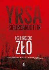 Okładka książki Odziedziczone zło Yrsa Sigurdardóttir