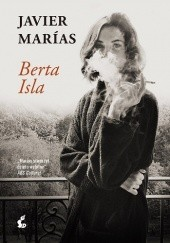 Okładka książki Berta Isla Javier Marías