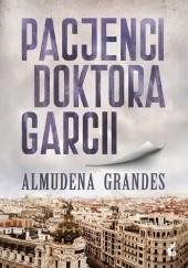 Okładka książki Pacjenci doktora Garcii Almudena Grandes