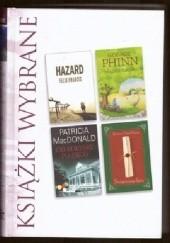 Okładka książki KSIĄŻKI WYBRANE: Hazard, Wiejska szkółka, Od kołyski po grób, Świąteczna lista Patricia MacDonald