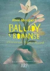 Okładka książki Ballady i romanse z komentarzami Emilii Kiereś Adam Mickiewicz,Emilia Kiereś