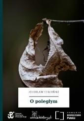 Okładka książki O poległym Zdzisław Leon Stroiński