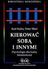 Okładka książki Kierować sobą i innymi Kalin Karl Muri Peter